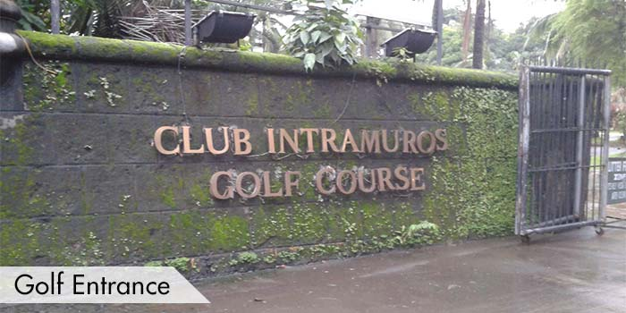 Golf Entrance of Club Intramuros Golf Course