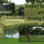 Angtay Golf Club and Driving Range