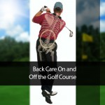 Back Care On and Off the Golf Course