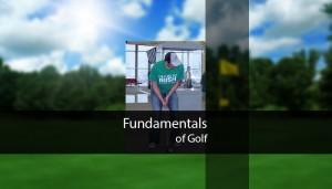 Fundamentals of Golf