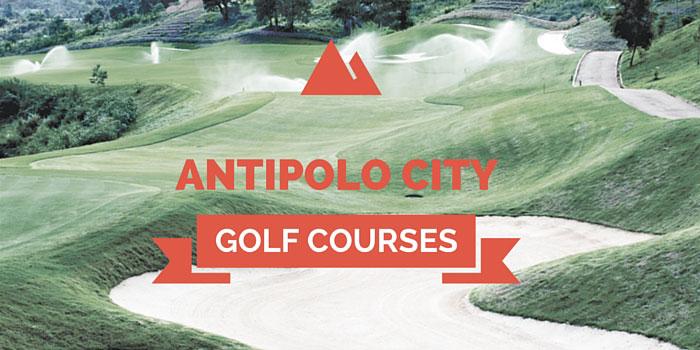 Antipolo City Golf Courses