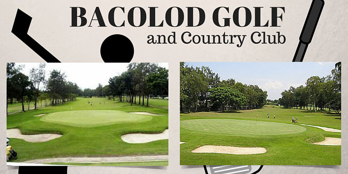 Bacolod Golf and Country Club - Discounts, Reviews and Club Info