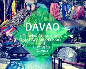 Davao Tourist Attractions Hotel Accomodations and Living in Davao