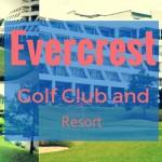 KC Hillcrest Golf & Resort (formerly Evercrest)