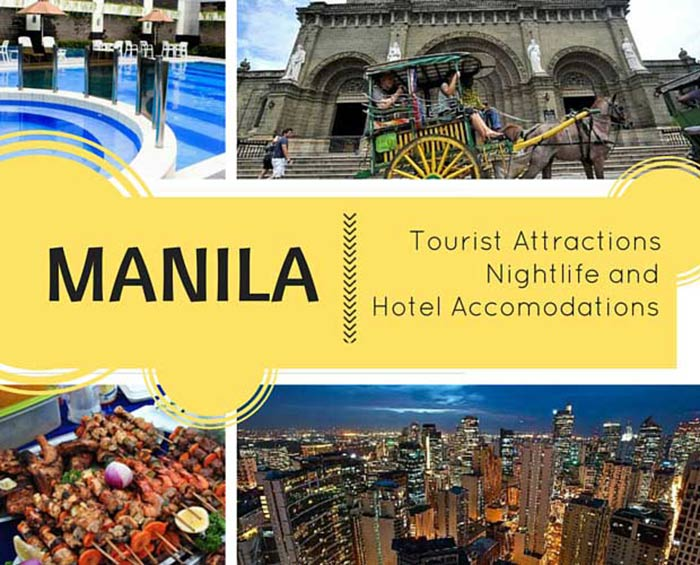 Manila Tourist Attractions Nightlife and Hotel Accomodations