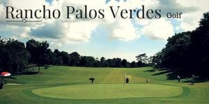 Rancho Palos Verdes Golf