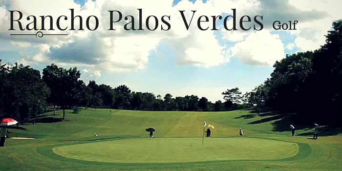 Rancho Palos Verdes Golf & Residential Estates - Discounts, Reviews and Club Info