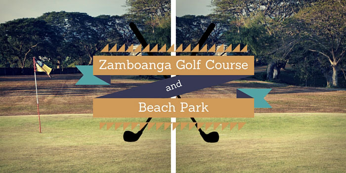 Zamboanga Golf Course & Beach Park - Discounts, Reviews and Club Info