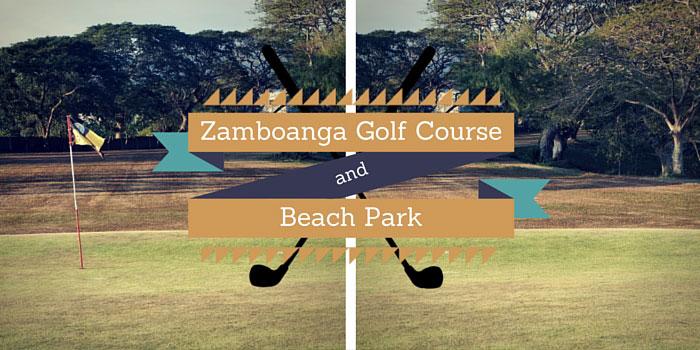 Zamboanga Golf Course & Beach Park - Discounts, Reviews and Club Info