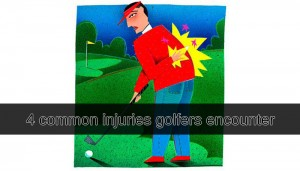 4 common injuries golfers encounter