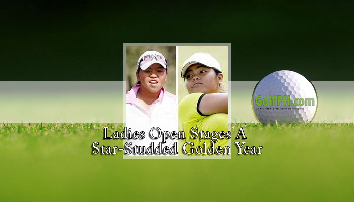 Ladies Open Stages A Star-Studded Golden Year