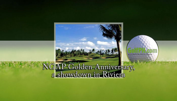 NGAP Golden Anniversary, a showdown in Riviera