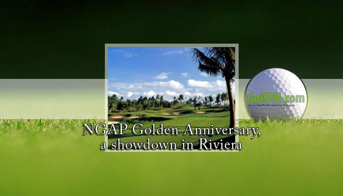 NGAP Golden Anniversary, a showdown in Riviera