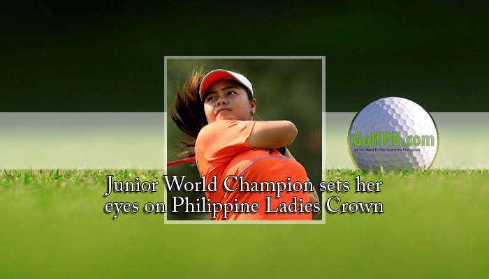 Junior World Champion sets her eyes on Philippine Ladies Crown