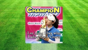 Lee Jeong Hwa wins Ladies Open Crown