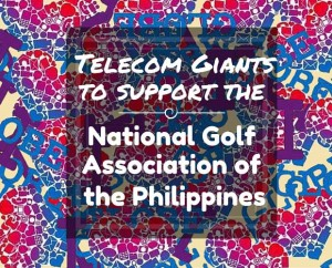 Telecom Giant to support the National Golf Association of the Philippines