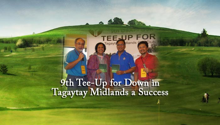 9th Tee-Up for Down in Tagaytay Midlands a Success