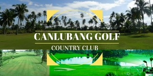 GolfPh Course Review: Canlubang Golf Course & Country Club