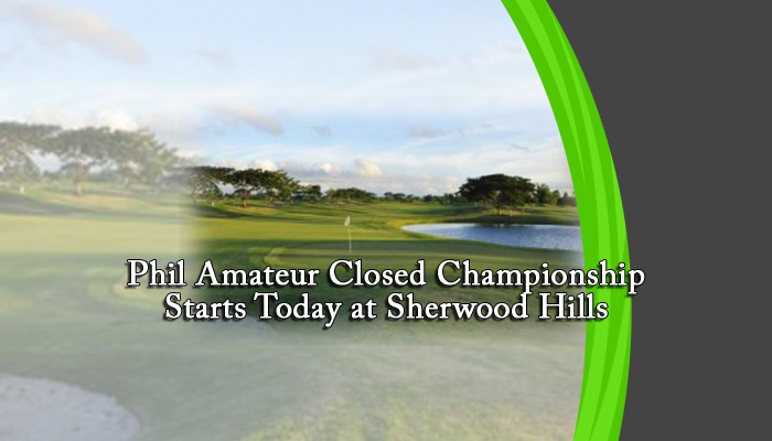 Phil Amateur Closed Championship Starts Today at Sherwood Hills
