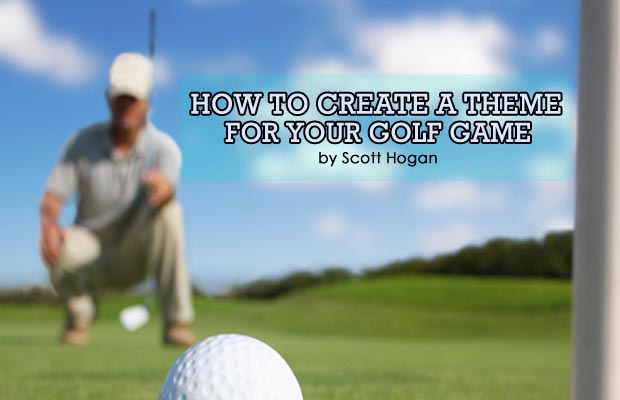 How to Create a Theme to Your Golf Game
