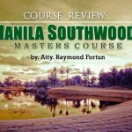 Course Review: MANILA SOUTHWOODS (Masters Course)