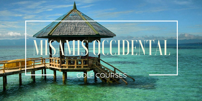 Misamis Occidental Golf Courses