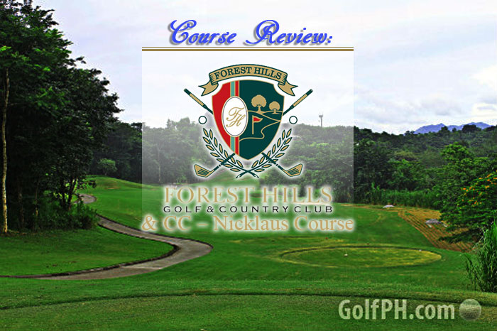 Course Review: Forest Hills Golf & CC - Nicklaus Course