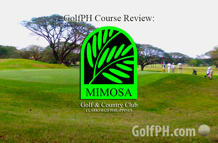GolfPH Course Review: Mimosa Golf and Country Club