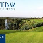 Vietnam Golf Trophy 2016