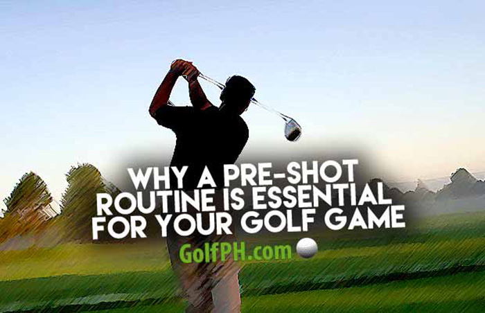 Why a Pre-Shot Routine is Essential for your Golf Game