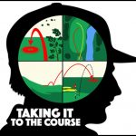 Taking It to the Course