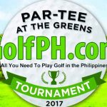 6th Annual GolfPH Par-Tee at the Greens Tournament