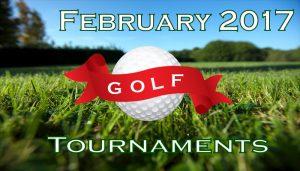 list of february 2017 golf tournament